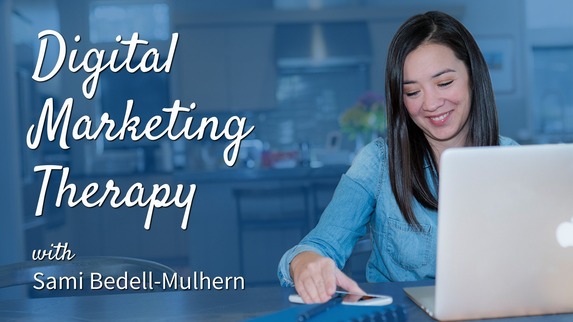 Digital Marketing Therapy podcast