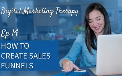 Ep 14 | How to Create Sales Funnels