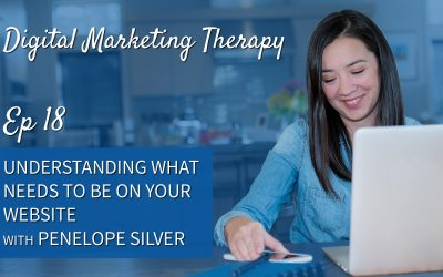 Ep 18 | Understanding what Needs to Be on your Website with Penelope Silver