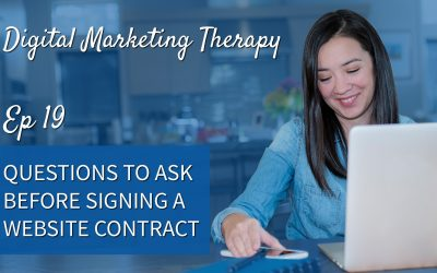 Ep 19 | Questions To Ask Before Signing a Website Contract