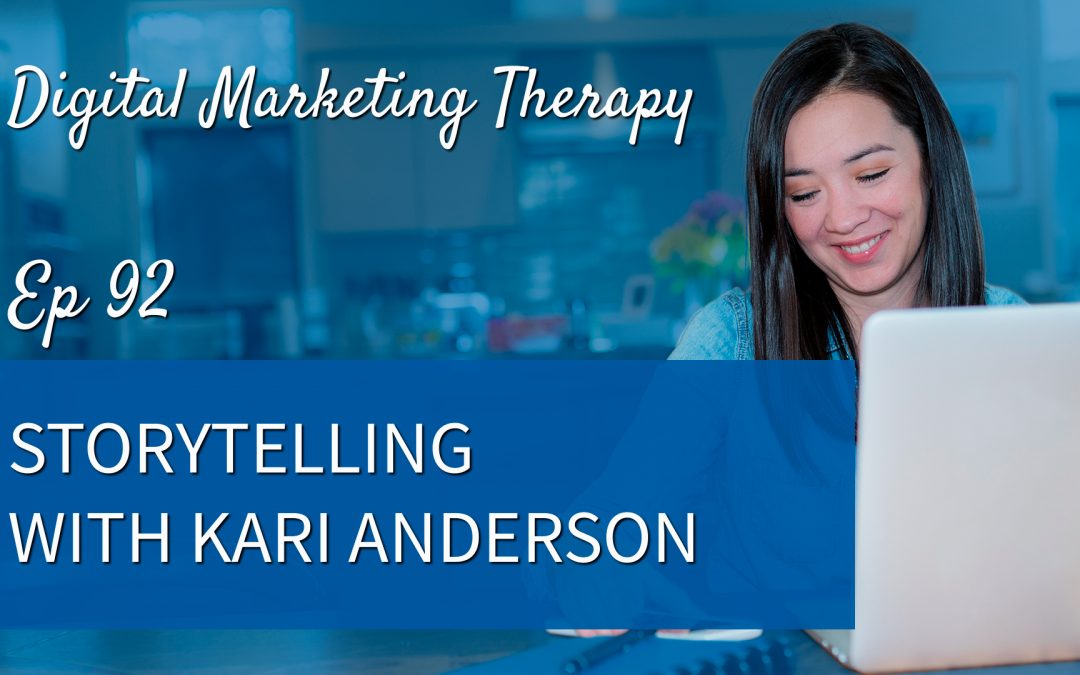 Ep 92 | Storytelling with Kari Anderson