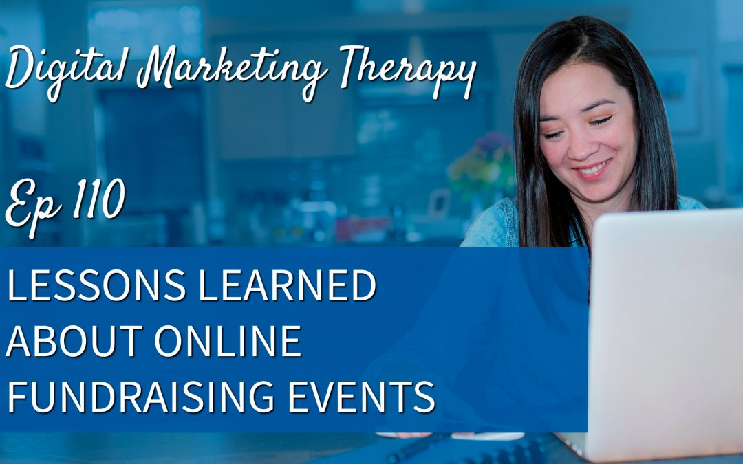 Ep 110 | Lessons Learned About Online Fundraising Events